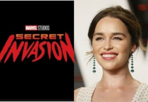 Marvel's Secret Invasion - Emilia Clarke Joins Samuel L. Jackson